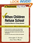 When Children Refuse School: A Cognit...