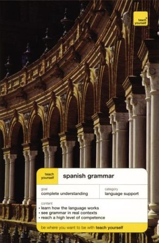 Teach Yourself Spanish Grammar (TY: Language Guides)