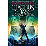 The Hammer of Thor: Magnus Chase and the Gods of Asgard, Book Two | Rick Riordan