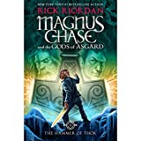 The Hammer of Thor: Magnus Chase and the Gods of Asgard, Book Two