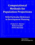 img - for Computational Methods for Population Projections With Particular Reference to Development Planning, Third Edition book / textbook / text book
