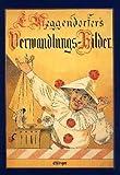 L. Meggendorfers Verwandlungs-Bilder. Bilderbücher (3480143814) by Lothar Meggendorfer