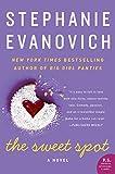 Stephanie Evanovich The Sweet Spot: A Novel