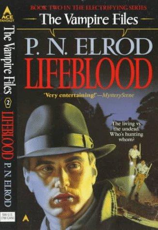 Life Blood (Vampire Files, No. 2), P. N. Elrod