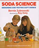 img - for Soda Science (Boston Children's Museum Activity Book) book / textbook / text book