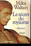 Le secret du royaume / roman (285565209X) by Mika Waltari