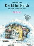 Der kleine Eisbär besucht seine Freunde. Malbuch. (3314014007) by Hans de Beer