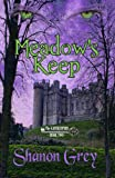 img - for Meadow's Keep (The Gatekeepers Series) book / textbook / text book