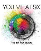 Take Off Your Colours [Deluxe]