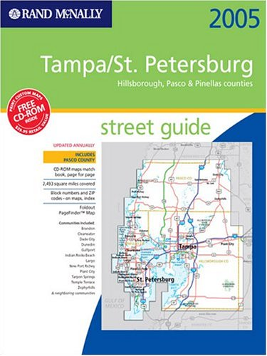 Rand McNally Tampa/St. Petersburg, Hillsborough, Pasco & Pinellas Counties, Florida 2005: Street Guide