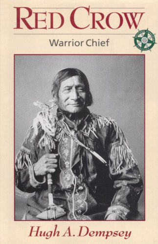 Red Crow: Warrior Chief (Western Canadian Classics)