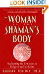 The Woman in the Shaman's Body: Recla...