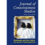Sheldrake and His Critics: The Sense of Being Glared at (Journal of Consciousness Studies)by Rupert Sheldrake