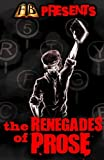 img - for FTB Presents: The Renegades of Prose book / textbook / text book