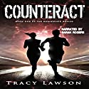 Counteract: The Resistance Series Audiobook by Tracy Lawson Narrated by Sarah Rogers