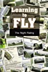 Learning To Fly - The Night Rating (E...