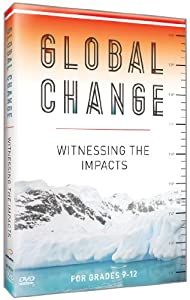 Global Change: Witnessing the Impacts
