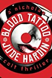 Blood Tattoo (A Nicholas Colt Thriller)