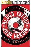 Blood Tattoo (A Nicholas Colt Thriller)
