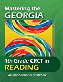 Mastering the Georgia 4th Grade CRCT in Reading
