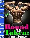 Bound and Taken: Fun House (Gay BDSM, Paranormal)