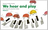 We Hear and Play Volume 2