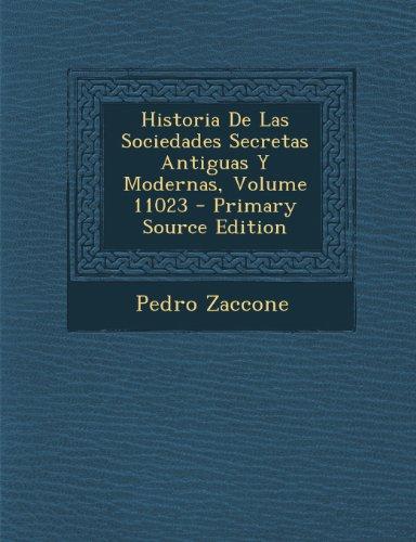 Historia De Las Sociedades Secretas Antiguas Y Modernas, Volume 11023