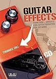 Guitar Effects: Funktion + Einsatz von Effektgeräten für Gitarre