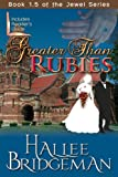 Greater Than Rubies (Inspirational Romance) (The Jewel Series)
