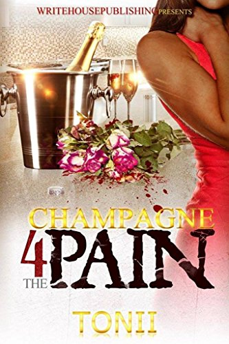 Champagne For The Pain PDF