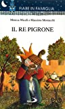 img - for Il re pigrone book / textbook / text book