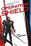 Joel Shepherd Operation Shield (Cassandra Kresnov Novels)