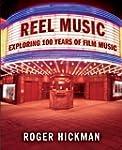 Reel Music: Exploring 100 Years of Fi...