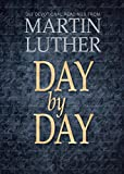 Day by Day:365 Devotional Readings with Martin Luther