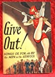 GIVE OUT - Songs of by and for the Men in Service