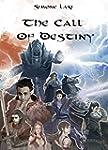 The Call of Destiny (The Call of Dest...