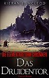 'Das Druidentor' von 'Kieran L. McLeod'