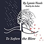 To Soften the Blow | Lynnie Vessels