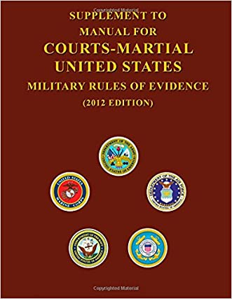 Supplement to Manual For Courts-Martial United States Military Rules of Evidence