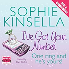 I've Got Your Number | Livre audio Auteur(s) : Sophie Kinsella Narrateur(s) : Clare Corbett