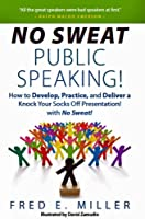 No Sweat Public Speaking! (English Edition)