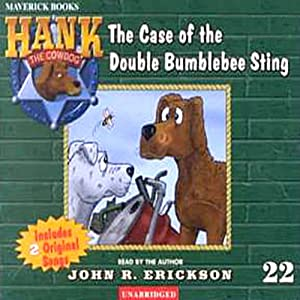 The Case of the Double Bumblebee Sting: Hank the Cowdog | [John R. Erickson]