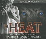 The Heat (Big Bad Wolf)