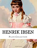 img - for Henrik Ibsen, Plays Collection book / textbook / text book