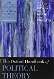 img - for The Oxford Handbook of Political Theory (Oxford Handbooks of Political Science) book / textbook / text book