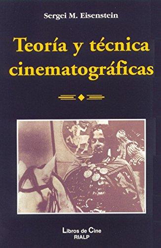 TEORIA Y TECNICA CINEMATOGRAFICA