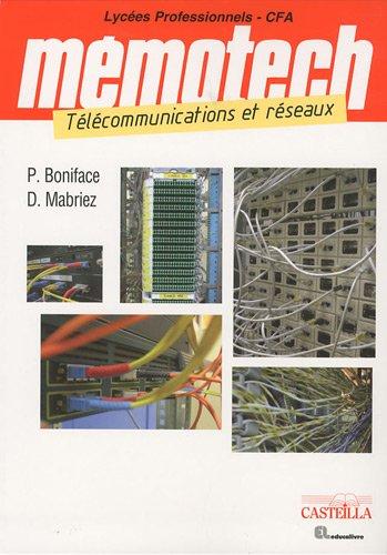 Télécommunications et réseaux Bac pro SEN (systèmes électroniques numériques) (French Edition)