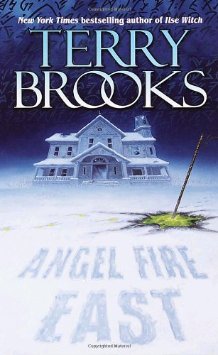 Terry Brooks: Angel Fire East