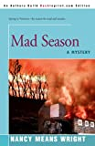 img - for Mad Season: A Mystery book / textbook / text book