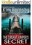 The Dream Jumper's Secret: (A Suspense/Thriller with Supernatural Elements) (Dream Jumper Series Book 2)